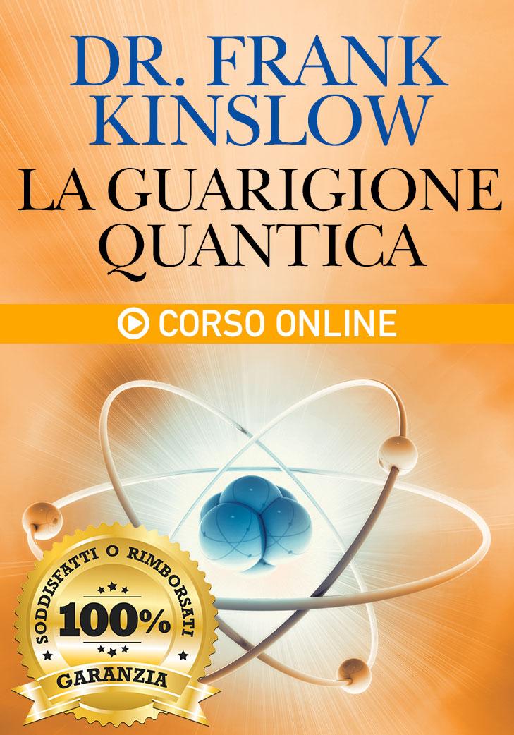 La Guarigione Quantica - Corso Online