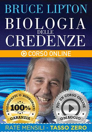 Biologia delle Credenze - Corsi Online