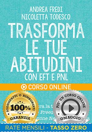 Trasforma le tue Abitudini - Corso Online