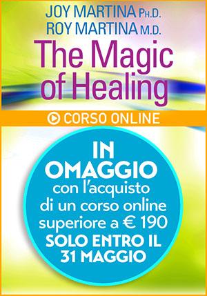 The Magic of Healing | La Magia della Guarigione - Corsi Online