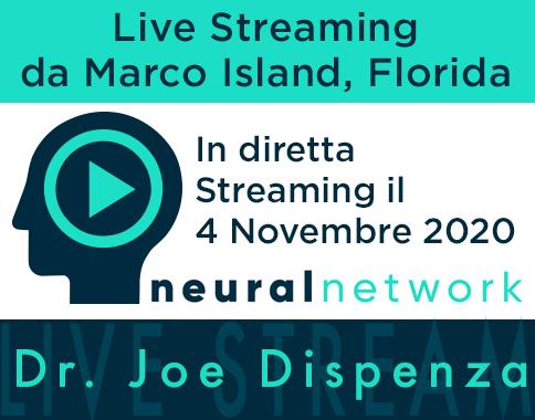 Dr. Joe Dispenza - Diretta Streaming