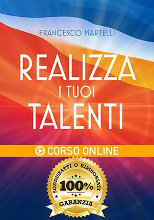 Realizza i tuoi Talenti - Corso Online
