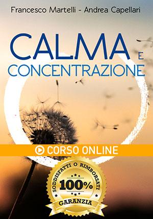 Calma e Concentrazione - Corso Online