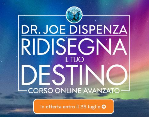 Ridisegna il tuo Destino - Dr. Joe Dispenza
