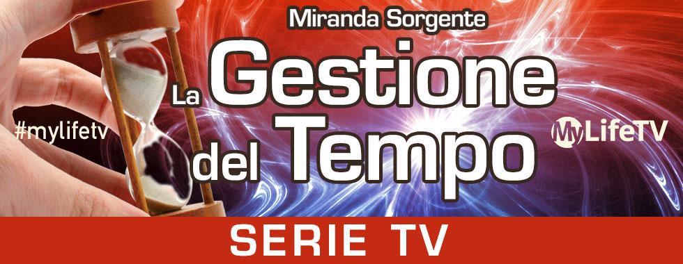 La Gestione del Tempo - Miranda Sorgente