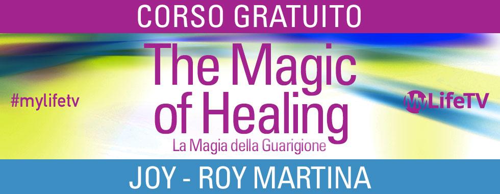 La Magia della Guarigione - Corso Online Gratis